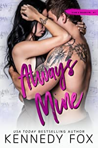 Always Mine (Liam & Madelyn, #1; Roommate Duet, #5)