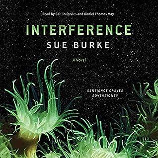 Interference (Semiosis Duology, #2)