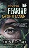 The Fearing: Earth and Ember (The Fearing #4)