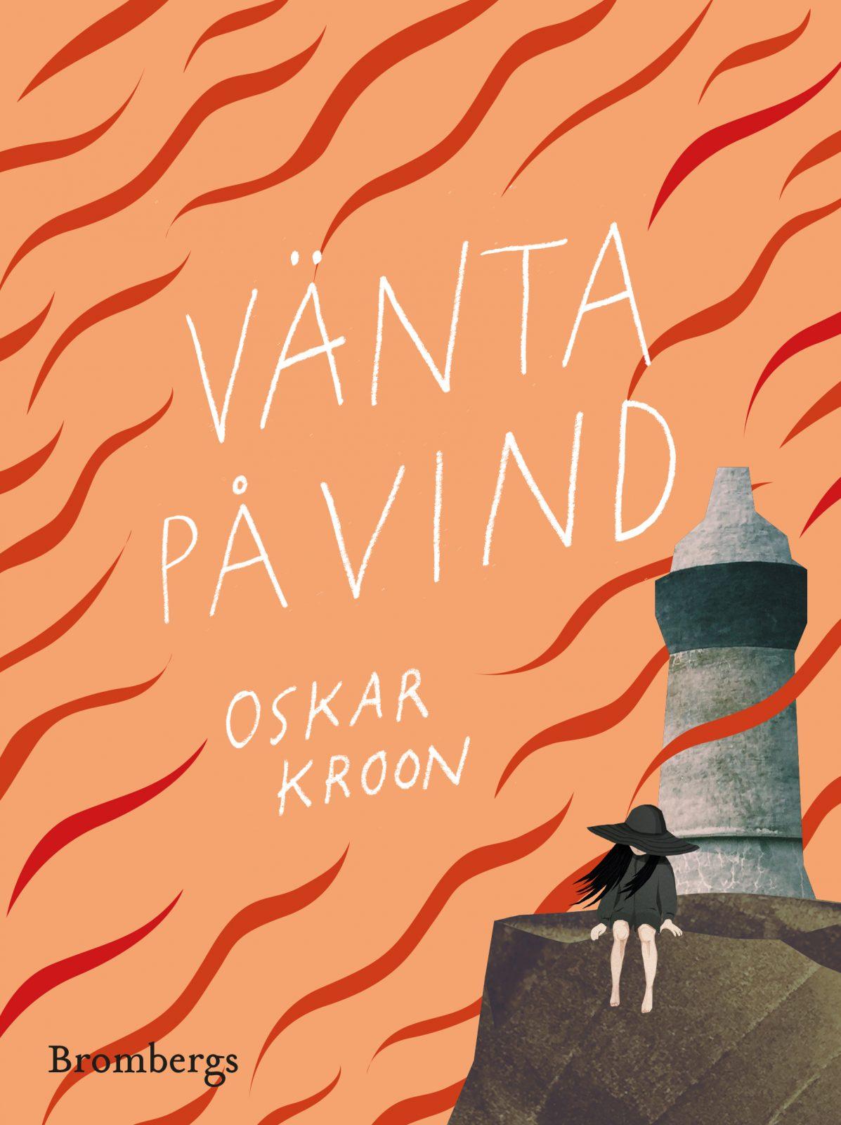 Vänta på vind Oskar Kroon
