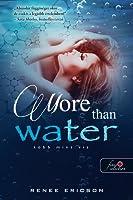 More Than Water – Több mint víz (Több mint víz, #1)