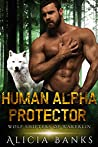 Human Alpha Protector (Wolf Shifters of Wakerlin Book 1)