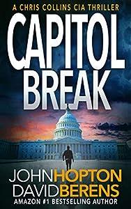 Capitol Break (Chris Collins CIA Thriller #1)