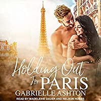 Holding Out for Paris (Holding Out, #1)