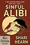 Sinful Alibi (Miss Fortune World: Sinful Past Book 2)