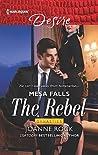 The Rebel (Dynasties: Mesa Falls #1)