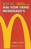 Lịch Sử Mái Vòm Vàng Mcdonald's