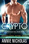 Crypto (Cosmos Alien Mail Order Brides #3 / Intergalactic Dating Agency)