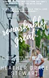 Remarkably Great (Strangely, Incredibly Good, #2)