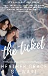 The Ticket (Love Again, #1)