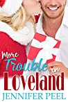 More Trouble in Loveland (The Loveland Series Book 2)