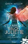 L'évangile selon Juliette (Easy Heaven, #1)