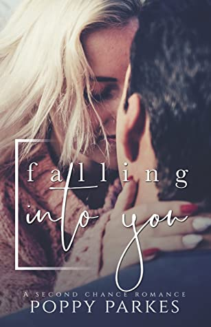 Falling Into You (A Steamy Second Chance Romance)