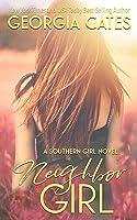 Neighbor Girl (Southern Girl #2)