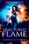 Fractured Flame (Firebird Uncaged Book 1) audiobook download free