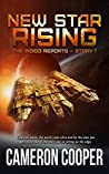 New Star Rising (The Indigo Reports Book 1)