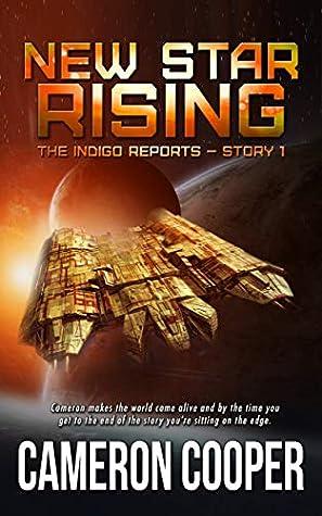 New Star Rising (The Indigo Reports Book 1)