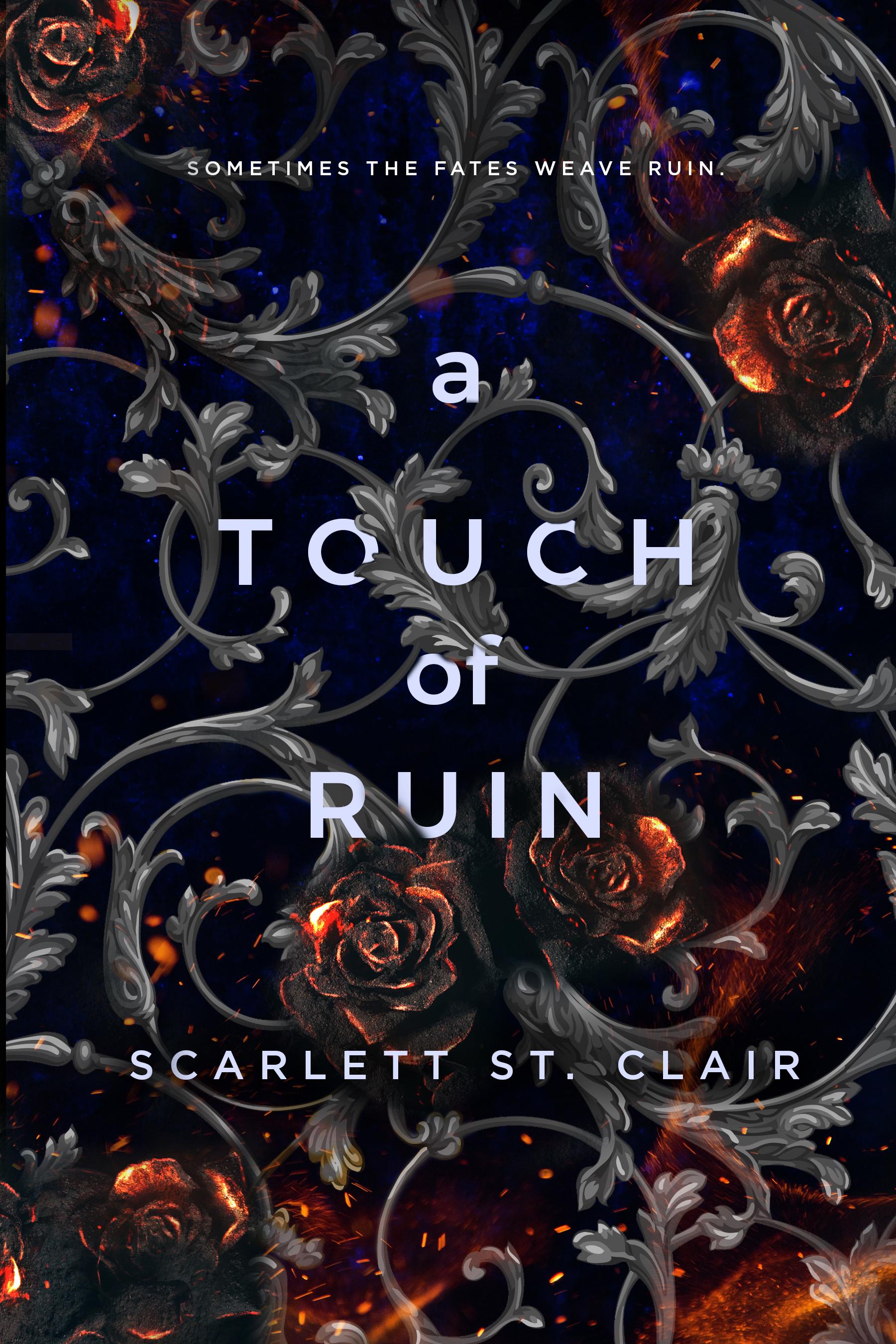 A Touch of Ruin (Hades & Persephone 2) - Scarlett St. Clair