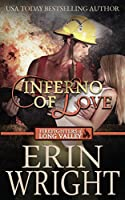 Inferno of Love: A Firefighters of Long Valley Romance Novel