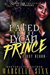 Fated To A Lycan Prince: First Blood