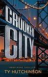 Crooked City (Abby Kane FBI Thriller #11; Fury Trilogy #2)