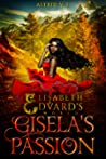 Gisela's Passion (Elisabeth and Edvard's World #0)