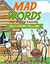 Mad Words - My Weird Family: Silly Story Fill-Ins