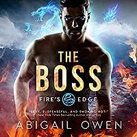The Boss (Fire's Edge, #1)