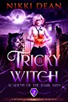 Tricky Witch (Academy of the Dark Arts # 2)