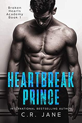 Heartbreak Prince by C.R. Jane