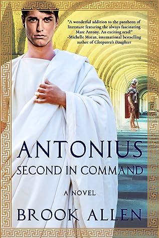 Antonius: Second in Command (Antonius Trilogy, #2)