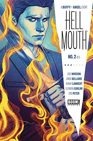 Welcome Back to the Hellmouth Part 2 (Hellmouth #2)