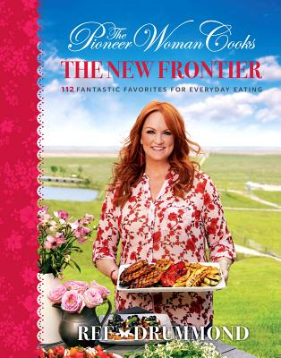 The New Frontier by Ree Drummond