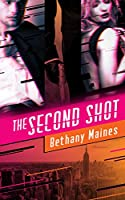 The Second Shot (The Deveraux Legacy Book 1)