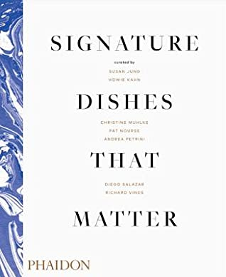 Signature Dishes That Matter by Pat Nourse