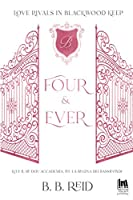 Four & Ever (Love rivals in Blackwood Keep #1)