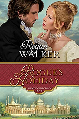 Rogue's Holiday (Agents of the Crown Book 5)