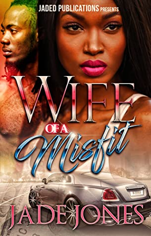 Wife of a Misfit by Jade Jones