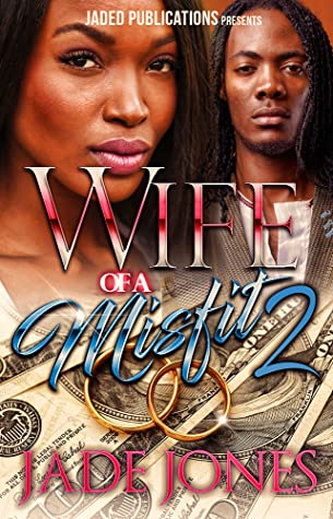 Wife of a Misfit 2 by Jade Jones