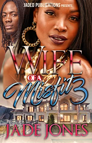 Wife of a Misfit 3 by Jade Jones