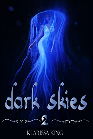 Dark Skies 2 (Dark Skies, #2)