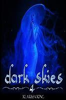Dark Skies (Dark Skies, #4)