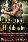 Rescued By The Highlander (Highlander Forever #1)