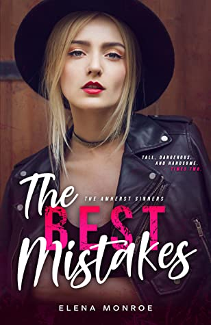 The Best Mistakes (The Amherst Sinners #3)