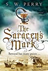 The Saracen's Mark (Nicholas Shelby, #3)