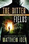 The Bitter Fields (Marty Singer Mystery, #7)