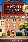 A Novel Crime (St. Marin's Cozy Mystery #0.5)