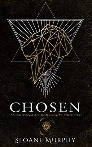 Chosen (Black Water Academy, #2)