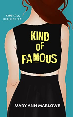 Kind of Famous by Mary Ann Marlowe