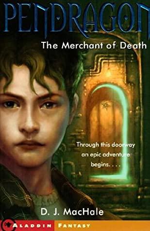 The Merchant of Death by D.J. MacHale